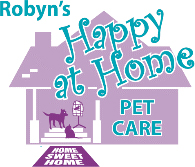 Robyn's Happy At Home Pet Care